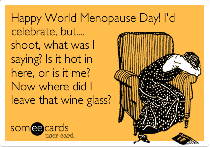Menopause making me crazy